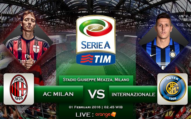 1 Februari 2016 AC Milan VS Internazionale (Seri A Italia)