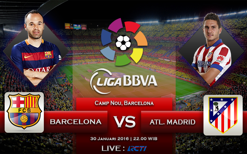30 Januari 2016 Barcelona VS Atletico Madrid (Barclays Premiere League)