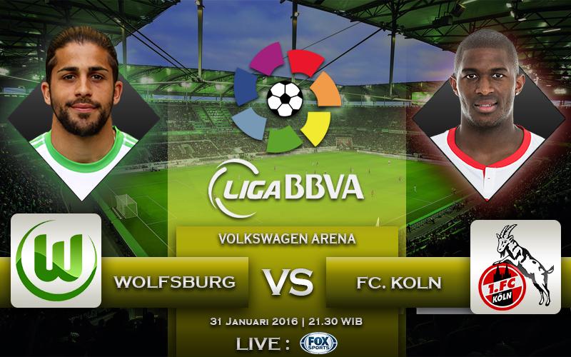 31 Januari 2016 Wolfsburg VS FC Koln (Bundes Liga Jerman)